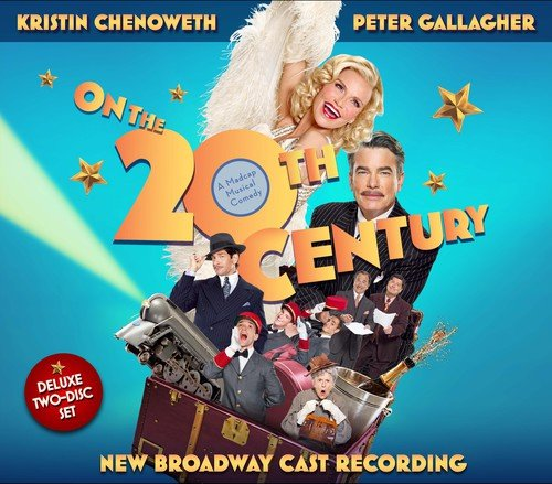 On the Twentieth Century (New Broadway Cast Recording) ()