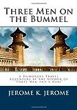 Three Men on the Bummel, Jerome K. Jerome, 149535959X