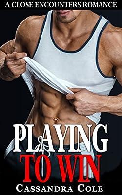 SPORT ROMANCE: PLAYING TO WIN ** (Sports Holiday Military LGBT Short Stories Quick Reads) ** (Sports Alpha Male MC Biker Billionaire Bad Boy Romance)