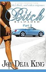 Bitch Reloaded (Bitch Series Book 2)