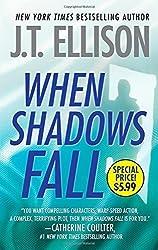 When Shadows Fall (Samantha Owens) by J. T. Ellison (2014) Mass Market Paperback