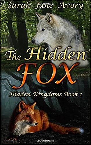The Hidden Fox: Volume 1 (Hidden Kingdoms)