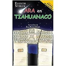 Ara en Tiahuanaco: - Historias de la Galaxia X (Spanish Edition)