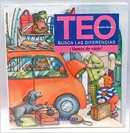Vamos de viaje. teo busca las diferencias: Amazon.es: Violeta Denou: Libros