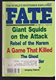 : Fate Magazine July 1985, Vol 38 No 7, Issue 424