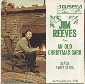 Jim Reeves - An Old Christmas Card / Senor Santa Claus - Amazon.com Music