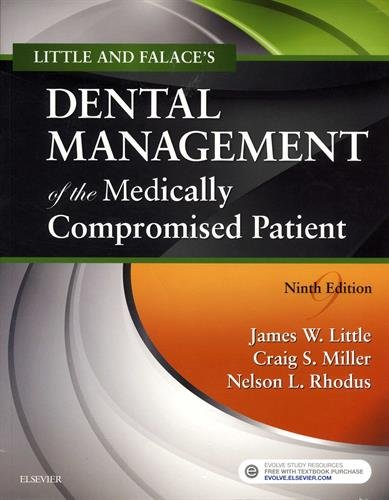 Little and Falace's Dental Management of the Medically Compromised Patient by Mosby