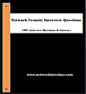 network security interview questions 100 interview questions answered - Network Engineer Interview Questions And Answers