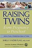 By Shelly Vaziri Flais - Raising Twins: From Pregnancy to Preschool (11/15/09)