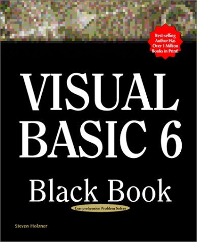 Visual Basic 6 Black Book: The Only Book You'll Need on Visual Basic by Paraglyph Press