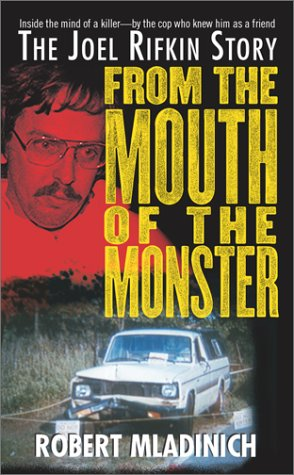 From the Mouth of the Monster: The Joel Rifkin Story ebook