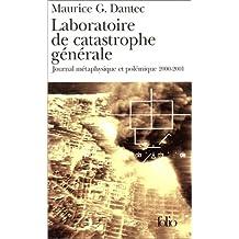 LABORATOIRE DE CATASTROPHE GÉNÉRALE