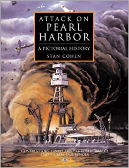 Book Attack on Pearl Harbor: A Pictorial History