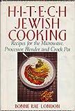 Hi-Tech Jewish Cooking, Bonne Rae London, 0944007821