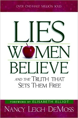 Image result for Lies Women Believe by Nancy Leigh DeMoss