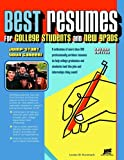 Best Resumes for College Students And New Grads: Jump-Start Your Career!, Louise M. Kursmark, 1593572387