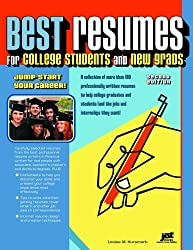 Best Resumes for College Students And New Grads: Jump-Start Your Career!