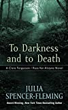 To Darkness And To Death (A Clare Fergusson/Russ Van Alstyne Novel)