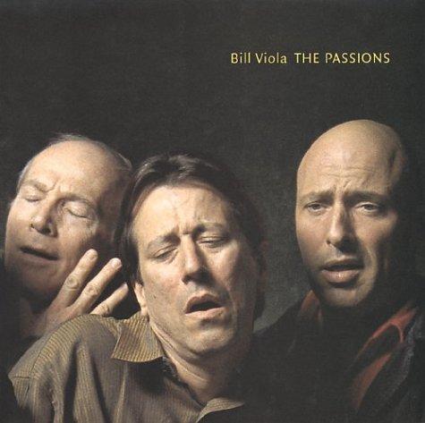 Bill Viola: The Passions por Bill Viola