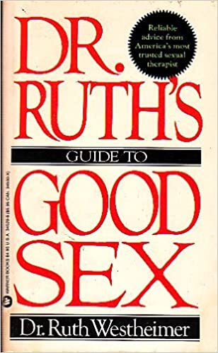 Dr ruths guide to good sex