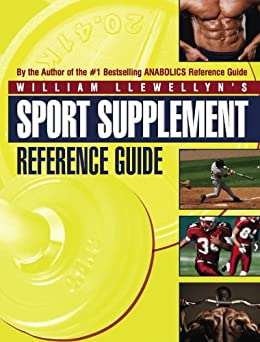 Sport Supplement Reference Guide by [Llewellyn, William]