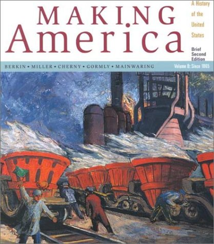 Making America, Volume B With Atlas Brief, Second Edition