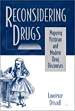 Reconsidering Drugs, Lawrence Driscoll, 0312222726