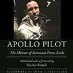 Apollo Pilot: The Memoir of Astronaut Donn Eisele | Donn Eisele