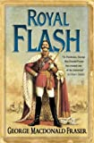 Royal Flash (The Flashman papers)
