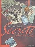 """Afficher """"Cycle : Secrets<br /> Le serpent sous la glace"""""""