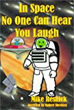 In Space No One Can Hear You Laugh, Mike Resnick, 157090121X