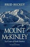 Mount McKinley, Fred Beckey, 0898863627