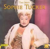 The Great Sophie Tucker [ORIGINAL RECORDINGS REMASTERED]