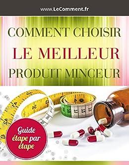 comment choisir le meilleur produit minceur le guide complet french edition ebook hichem. Black Bedroom Furniture Sets. Home Design Ideas