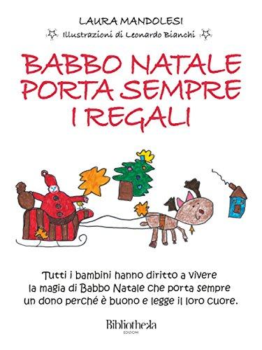 Babbo Natale porta sempre i regali (Kids) (Italian Edition)