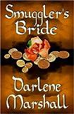 Smuggler's Bride, Darlene Marshall, 1592797342