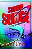 Storm Surge, KatLyn, 1933113065