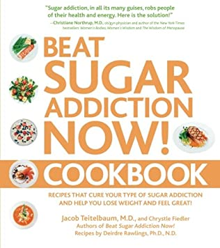 book cover of Beat Sugar Addiction Now Cookbook