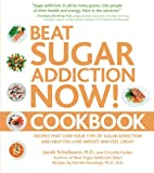 ISBN: 159233489X - Beat Sugar Addiction Now! Cookbook: Recipes That Cure Your Type of Sugar Addiction and Help You Lose Weight and Feel Great!