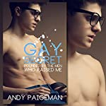 Gay Secret: Pounded by the Men Who Raised Me | Andy Paigeman