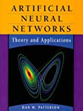 Artificial Neural Networks, Dan Patterson, 0132953536