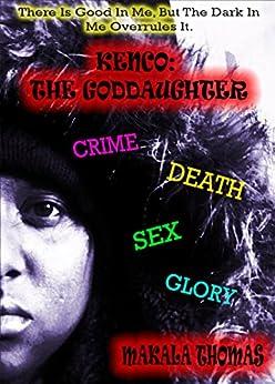 Kenco: The Goddaughter by [Thomas, Makala]