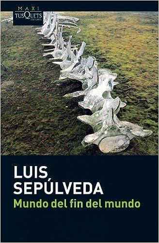 El mundo del fin del mundo (Spanish Edition) (Spanish)