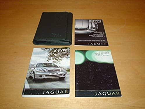 jaguar x type owners manual handbook c w wallet 2001 2009 saloon rh amazon co uk 2004 Jaguar S-Type Problems 2004 Jaguar S Type eBay