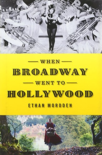 : When Broadway Went to Hollywood