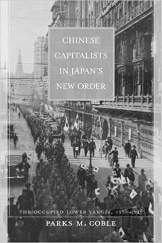 Chinese Capitalists in Japan's New Order: The Occupied Lower Yangzi, 1937-1945 cover