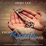 From Russia, with Love | Erin Lee