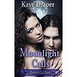 Moonlight Calls (Demon's Call Series Book 1): sexy paranormal urban fantasy