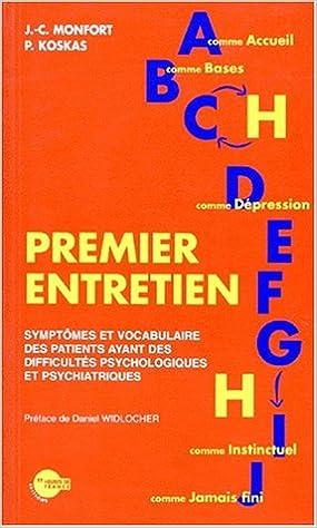 Livre gratuits en ligne Premier entretien - symptomes et vocabulaire des patients ayant des difficultés psychologiques... pdf epub