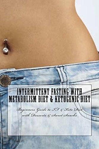 Intermittent Fasting with Metabolism Diet & Ketogenic Diet by [Greenleatherr]